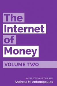 The Internet of Money - Volume Two